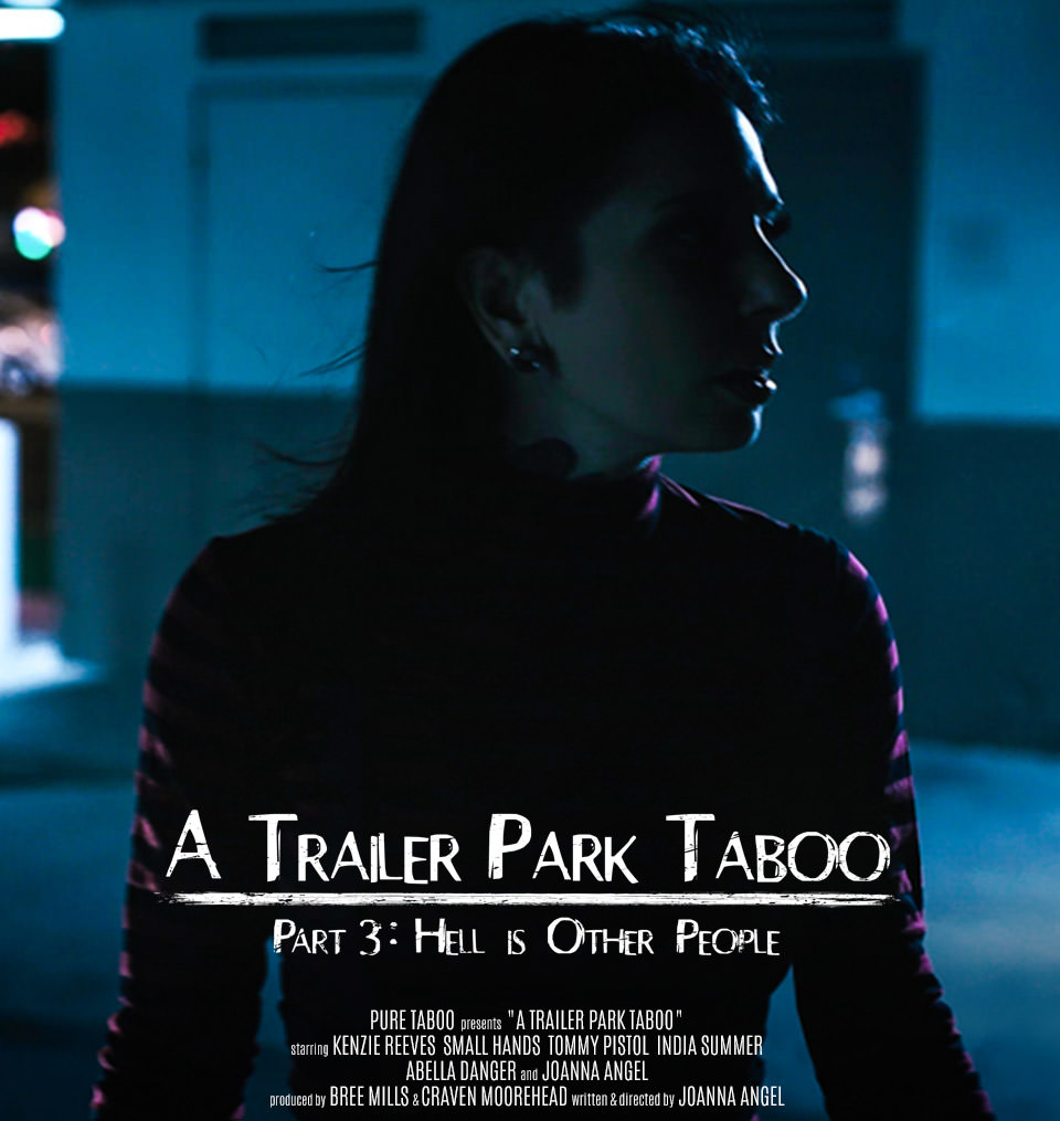 A Trailer Park Taboo Part 3: Hell is Other People